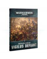 Warhammer 40k: Imperium Nihilus: Vigilus Defiant
