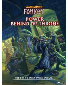 Warhammer Fantasy Roleplay: Power Behind the Throne