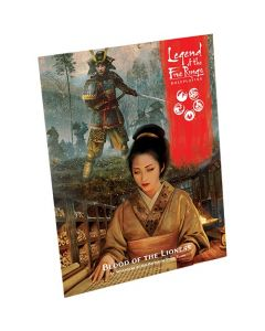Legend of the Five Rings Roleplaying: Blood of the Lioness