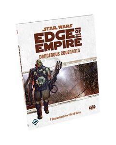Star Wars: Edge of the Empire: Dangerous Covenants