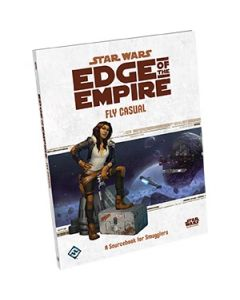 Star Wars: Edge of the Empire: Fly Casual
