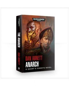 Gaunt's Ghosts: Anarch (Hardback)