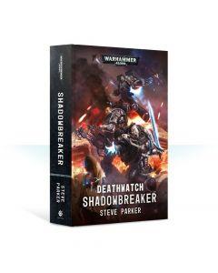 Deathwatch: Shadowbreaker (Hardback)