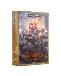 The Last Chancers: Armageddon Saint (Hardback)