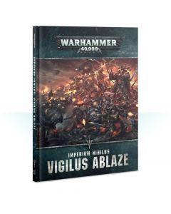 Warhammer 40k: Imperial Nihilus: Vigilus Ablaze