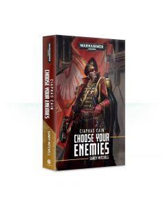 Ciaphas Cain: Choose Your Enemies (Paperback)